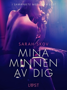 Mina minnen av dig (e-bok) av Sarah Skov
