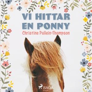 Vi hittar en ponny (ljudbok) av Christine Pulle