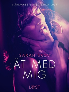 Ät med mig (e-bok) av Sarah Skov