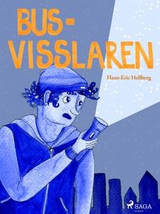 Bus-visslaren (e-bok) av Hans-Eric Hellberg