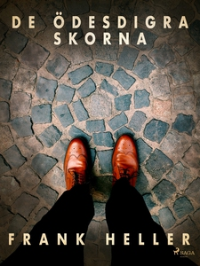 De ödesdigra skorna: kriminalnoveller (e-bok) a