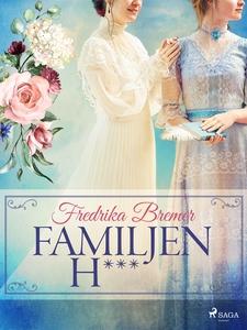 Familjen H*** (e-bok) av Fredrika Bremer