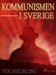 Kommunismen i Sverige (e-bok) av Per Meurling