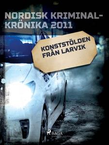 Konststölden från Larvik (e-bok) av Diverse för