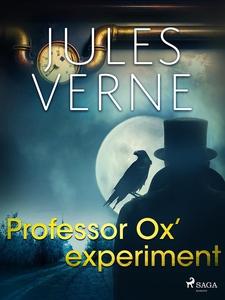 Professor Ox' experiment (e-bok) av Jules Verne