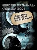 Rånmord på restaurang Wendis i Malmö