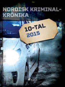 Nordisk kriminalkrönika 2015 (e-bok) av Diverse