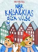 När Kajsa och Klas gick vilse