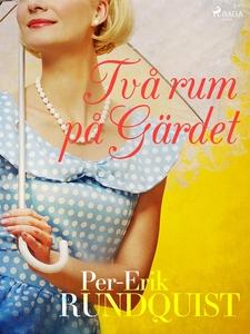 Två rum på Gärdet (e-bok) av Per-Erik Rundquist