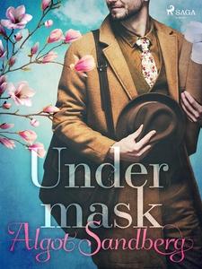 Under mask (e-bok) av Algot Sandberg