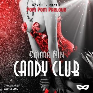 Candy Club (ljudbok) av Emma Nin