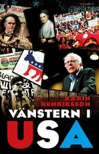 Vänstern i USA (e-bok) av Karin Henriksson