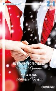 En spansk förlovning/Våga flyga (e-bok) av Robi