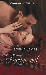 Farligt val (e-bok) av Sophia James