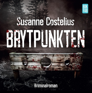 Brytpunkten (ljudbok) av Susanne Costelius