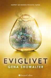 Eviglivet (e-bok) av Gena Showalter