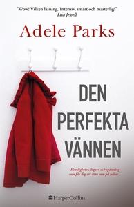 Den perfekta vännen (e-bok) av Adele Parks