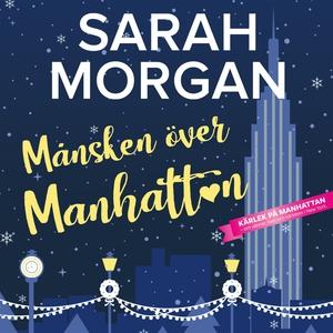Månsken över Manhattan (ljudbok) av Sarah Morga