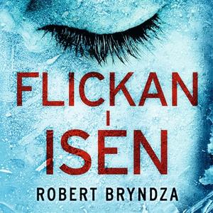 Flickan i isen (ljudbok) av Robert Bryndza