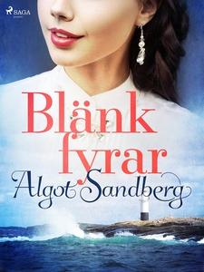 Blänkfyrar (e-bok) av Algot Sandberg