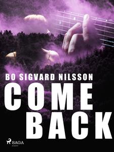 Come back (e-bok) av Bo Sigvard Nilsson