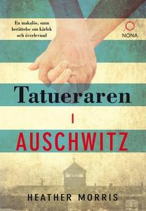 Tatueraren i Auschwitz (e-bok) av Heather Morri