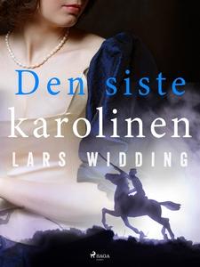 Den siste karolinen (e-bok) av Lars Widding