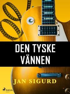 Den tyske vännen (e-bok) av Jan Sigurd