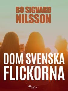 Dom svenska flickorna (e-bok) av Bo Sigvard Nil