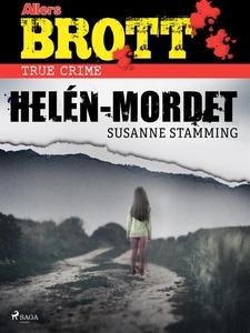 Helén-mordet (e-bok) av Susanne Stamming
