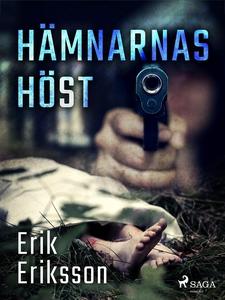 Hämnarnas höst (e-bok) av Erik Eriksson