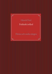 Frithiofs irrfärd: Första och andra sången (e-b