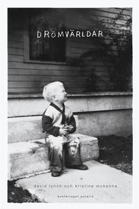 Drömvärldar (e-bok) av David Lynch