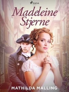 Madeleine Stjerne (e-bok) av Mathilda Malling