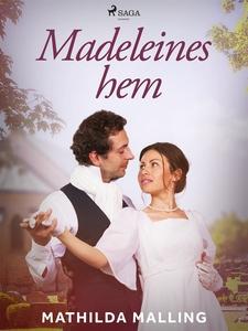 Madeleines hem (e-bok) av Mathilda Malling