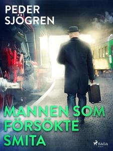 Mannen som försökte smita (e-bok) av Peder Sjög