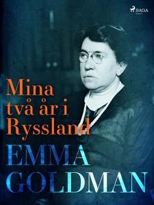 Mina två år i Ryssland (e-bok) av Emma Goldman