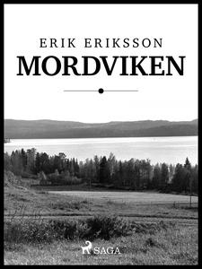 Mordviken (e-bok) av Erik Eriksson