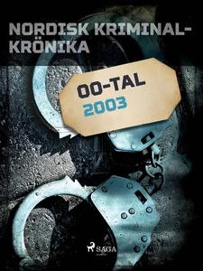 Nordisk kriminalkrönika 2003 (e-bok) av Diverse