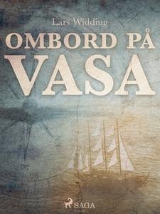 Ombord på Vasa (e-bok) av Lars Widding