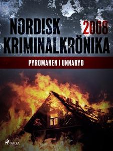 Pyromanen i Unnaryd (e-bok) av Diverse författa