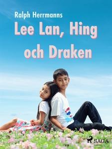 Lee Lan, Hing och Draken (e-bok) av Ralph Herma