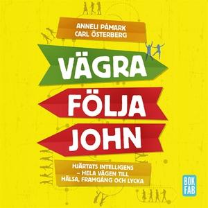 Vägra följa John (ljudbok) av Anneli Påmark, Ca