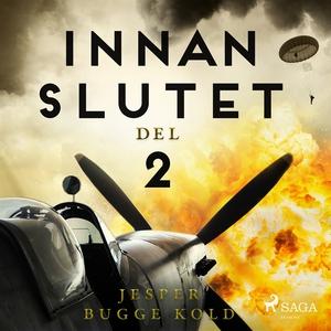 Innan slutet del 2 (ljudbok) av Jesper Bugge Ko