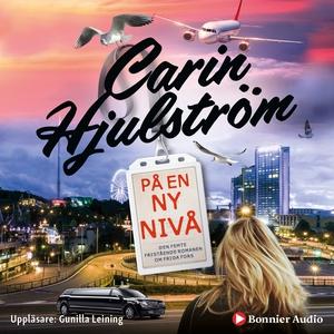 På en ny nivå (ljudbok) av Carin Hjulström