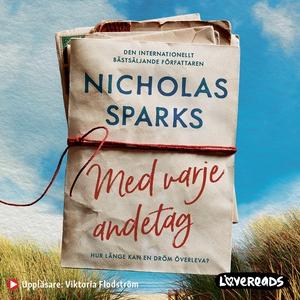 Med varje andetag (ljudbok) av Nicholas Sparks
