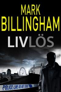 Livlös (e-bok) av Mark Billingham