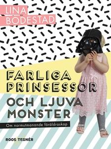Farliga prinsessor och ljuva monster : om normu