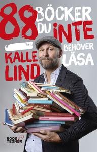 88 böcker du inte behöver läsa (e-bok) av Kalle