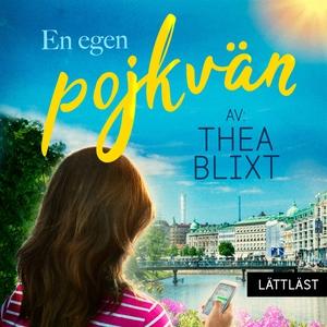 En egen pojkvän (ljudbok) av Thea Blixt
